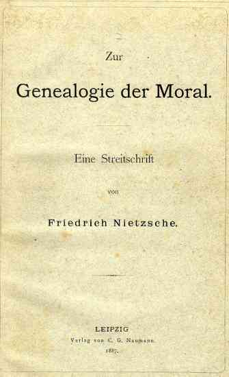 friedrich nietzsche genealogy of morals summary Friedrich nietzsche friedrich wilhelm nietzsche was born october amazing flourish of intellectual activity which produced on the genealogy of morality.